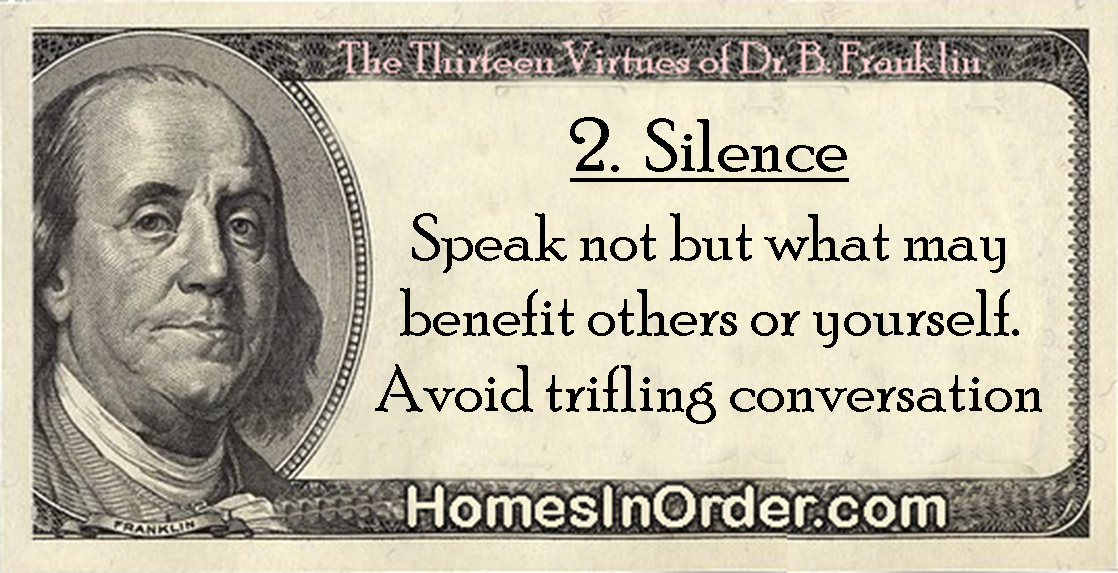 virtue of silence 95) who hears something unpleasant and preserves silence wards off what  would prove still more objectionable (ibid no 99) by endurance one avoids  still.